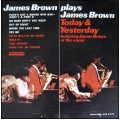 James Brown - James Brown Plays James Brown - Today & Yesterday - James Brown At The Organ