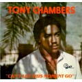 Tony Chambers - Can't Let This Moment Go