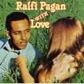 Ralfi Pagan - With Love