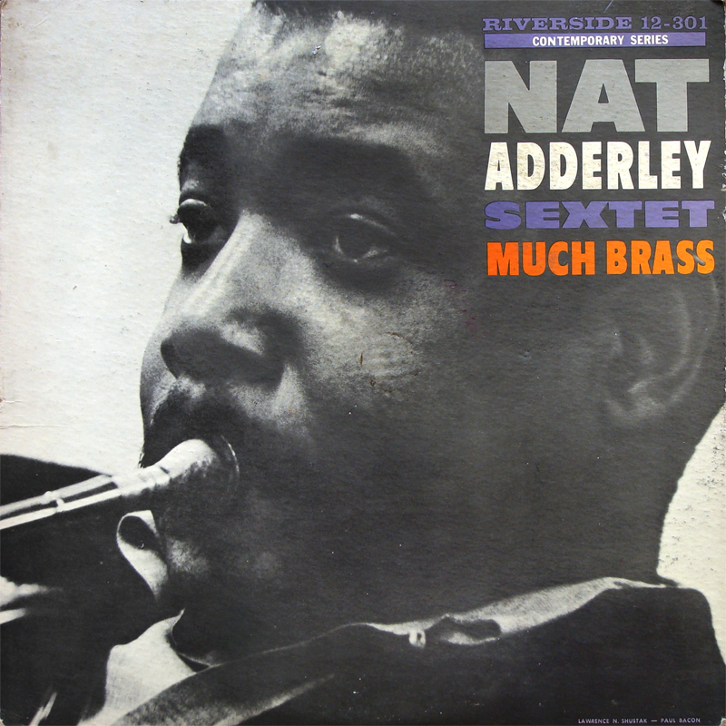 Nat Adderley Sextet Much Brass LP Front